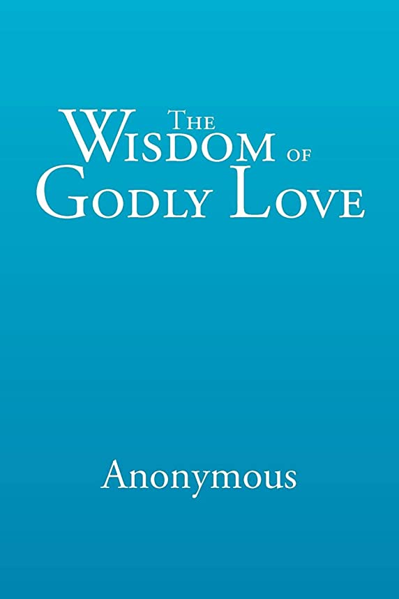 の配列推進、動かす耕すThe Wisdom of Godly Love