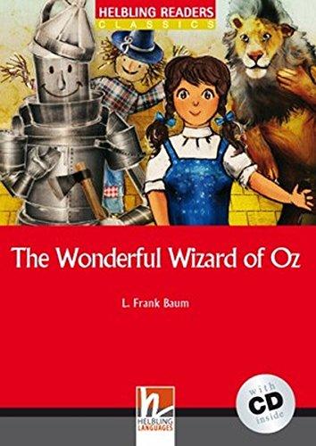 The wonderful wizard of Oz. Livello 1 (A1). Con CD Audio [Lingua inglese]