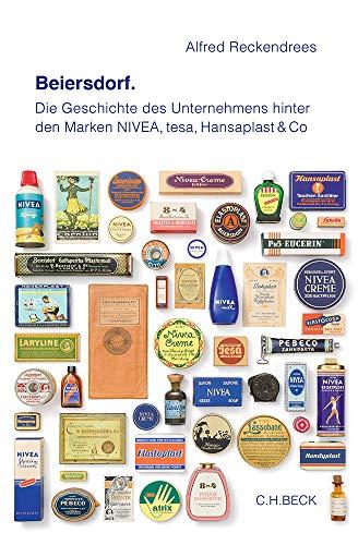 Beiersdorf: Die Geschichte des Unternehmens hinter den Marken NIVEA, tesa, Hansaplast & Co.