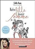 Naître fille, devenir femme - De la petite fille désirée garçon à l'endométriose, mon chemin de résilience au féminin (DEVELOPPEMENT P) - Format Kindle - 10,99 €