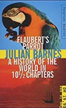 Flaubert's parrot and A history of the world in 10 1/2 chapters