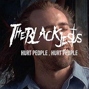 Hurt People, Hurt People
