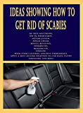 Ideas Showing How to Get Rid of Scabies: De-Mite Mattresses, Use 5% Permethrin, Sulfur Lotion, Eurax Cream, Benzyl Benzoate, Ivermectin, Moxidectin, Lindane, Wash Your Clothing And Pets Thoroughly