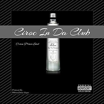 Ciroc in da Club