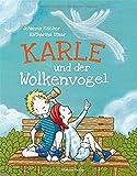 Karle und der Wolkenvogel. Ein Kinderfachbuch über Krankheit, Abschied und wahre Freundschaft - Johanna Fischer (Autorin)