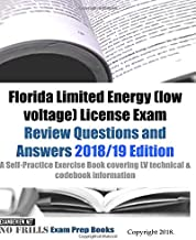 Florida Limited Energy (low voltage) License Exam Review Questions and Answers: A Self-Practice Exercise Book covering LV technical & codebook information