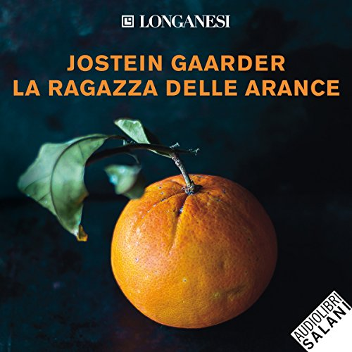 La ragazza delle arance                   By:                                                                                                                                 Jostein Gaarder                               Narrated by:                                                                                                                                 Paolo De Santis                      Length: 4 hrs and 41 mins     1 rating     Overall 5.0