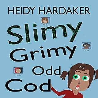 Slimy Grimy Odd Cod cover art