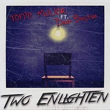 Two Enlighten (feat. Deon Boston)
