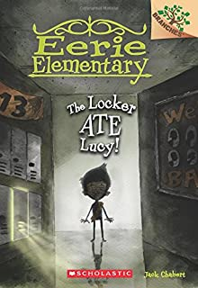 The Locker Ate Lucy!: A Branches Book (Eerie Elementary #2) (2)