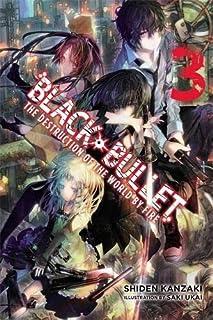 Black Bullet, Vol. 3 (light novel): The Destruction of the World by Fire
