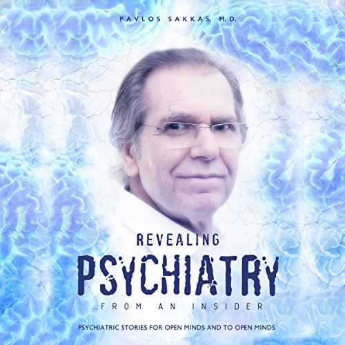 Revealing Psychiatry: From an Insider audiobook cover art