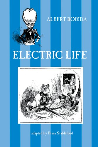 Electric Life (French science fiction Book 95) (English Edition)