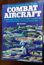 The Encyclopedia of the World's Combat Aircraft