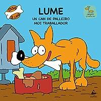 Lume: Un can de palleiro moi traballador (Cousas de cans)