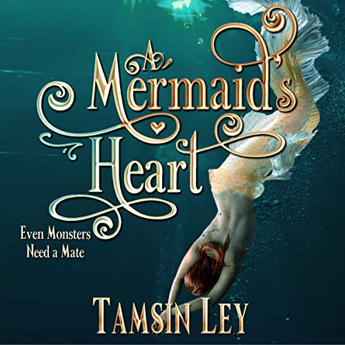 A Mermaid's Heart: Mates for Monsters, Book 3