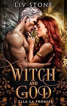 Witch and God : Ella la Promise    Format Kindle
