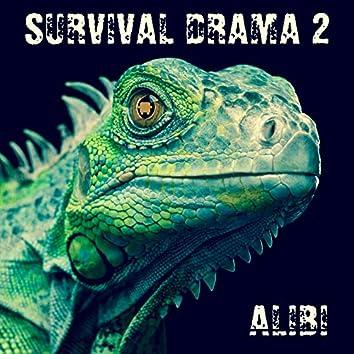 Survival Drama, Vol. 2