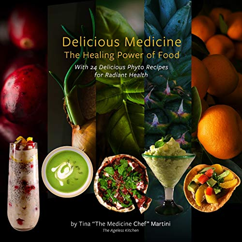 Delicious Medicine: The Healing Power of Food