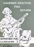 CORTES AIRES J.M. - Cuadernos Didacticos: Repertorio para la Iniciacion 1º para Guitarra
