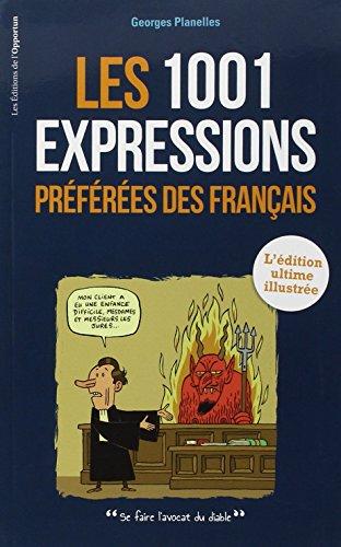 1001 expressions préférées des Français