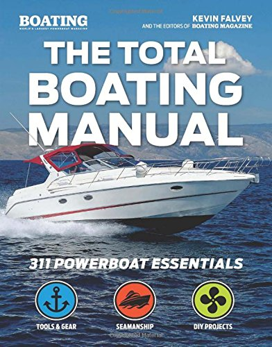 Compare Textbook Prices for The Total Boating Manual  ISBN 9781681880457 by Falvey, Kevin,Boating Magazine