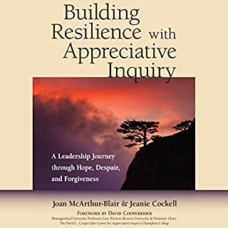 Building Resilience with Appreciative Inquiry audiobook cover art