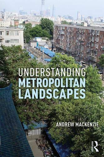 Understanding Metropolitan Landscapesの詳細を見る