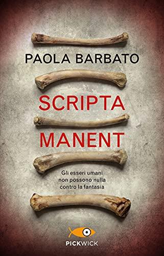 Scripta manent.
