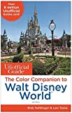 world of color disney - The Unofficial Guide: The Color Companion to Walt Disney World