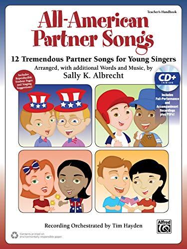 All-American Partner Songs: 12 Tremendous Partner Songs for Young Singers (Kit) (Book & Enhanced CD) (Partner Songbooks)