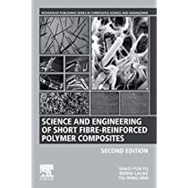Science and Engineering of Short Fibre-Reinforced Polymer Composites, Second Edition (Woodhead Publishing Series in Composites Science and Engineering)