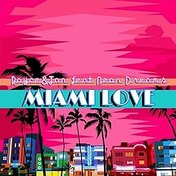 Miami Love (feat. Neon Dreams)