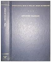Advanced Calculus (Pure & Applied Mathematics)