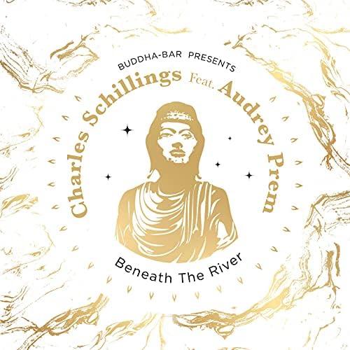 Buddha Bar & Charles Schillings feat. Audrey Prem Kumar
