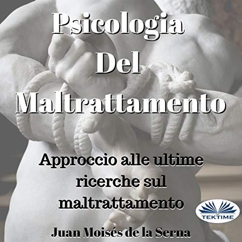 Psicologia Del Maltrattamento [Psychology of Abuse] Titelbild