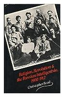 Religion, Revolution and the Russian Intelligentsia, 1900-12 0333240057 Book Cover