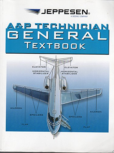 Compare Textbook Prices for A&P Technician General Textbook 10th Edition ISBN 9780884875598 by Jeppesen