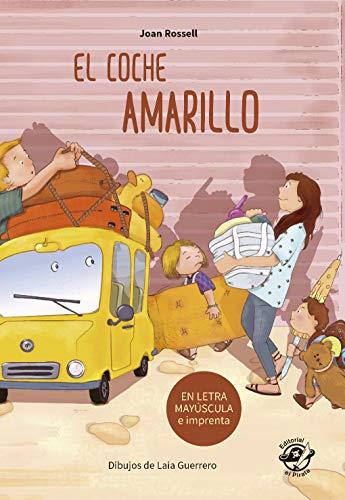 El coche amarillo: Libro para aprender a leer En letra MAYÚSCULA y...