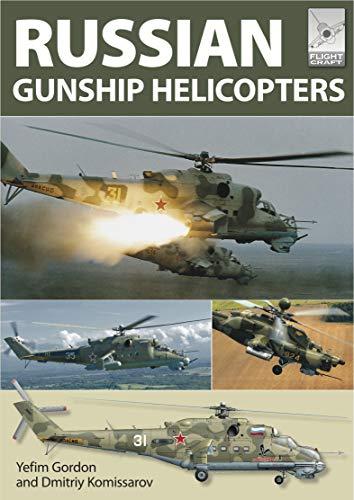 Russian Gunship Helicopters (FlightCraft Book 1)