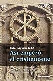 Así empezó el cristianismo (Ágora)