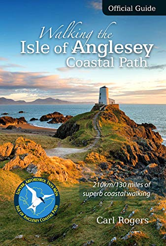 Rogers, C: Walking the Isle of Anglesey Coastal Path - Offic