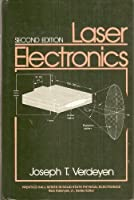 Laser Electronics (Prentice-Hall series in solid state physical electronics)