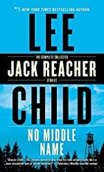 No Middle Name - The Complete Collected Jack Reacher Short Stories de Lee Child
