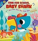 Time for School, Baby Shark! Doo Doo Doo Doo Doo Doo (BB)