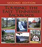 Touring the East Tennesee Backroads (Touring the Backroads)