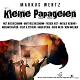 Kleine Papageien (feat. Jens Beckmann, Matthias Beckmann, Frieder Jost, Natalie Niebuhr, Miriam Schäfer, Steve H. Stevens, Hagen Utikal, Njeri Weth & Wim Wollner)