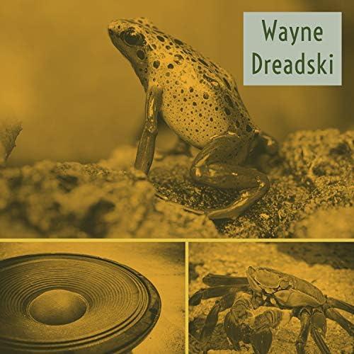 Wayne Dreadski