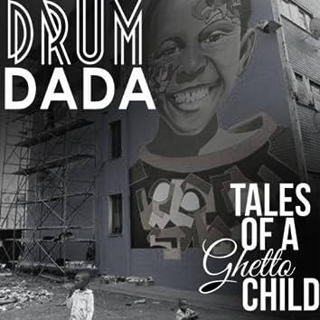 Tales Of A Ghetto Child