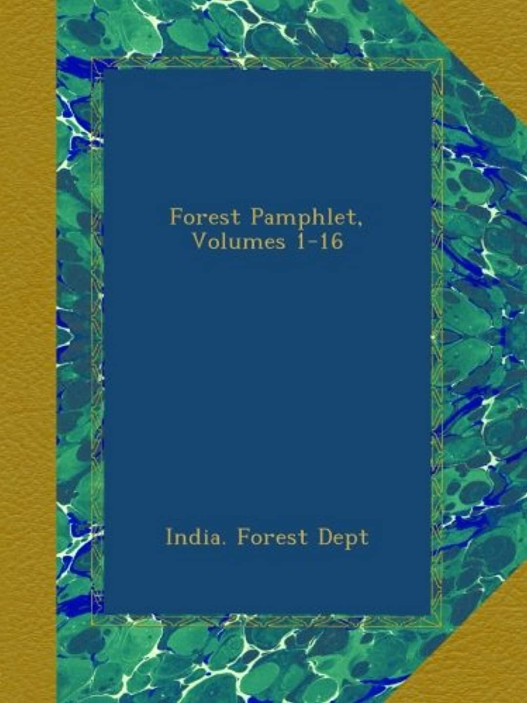 トースト結婚する絶え間ないForest Pamphlet, Volumes 1-16